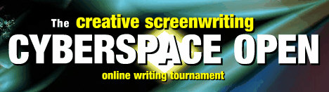 The Creative Screenwriting Cyberspace Open – Part 1