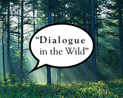Dialogue in the Wild 1