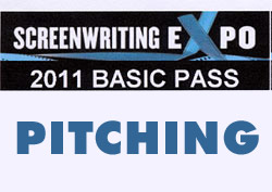 Screenwriting Expo 2011 – Pitching Tips Pt. 1